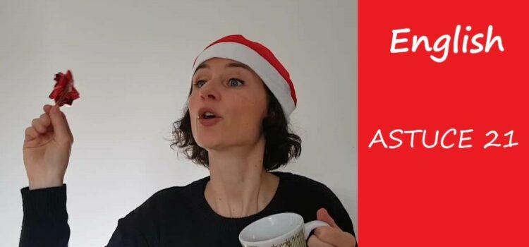 Les astuces en anglais d'Aurélie – Astuce #21